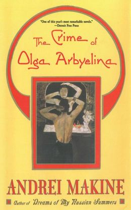 The Crime of Olga Arbyelina: A Novel