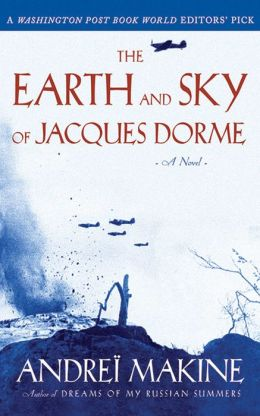 The Earth and Sky of Jacques Dorme: A Novel
