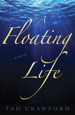 A Floating Life: A Novel