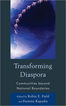 Transforming Diaspora: Communities beyond National Boundaries