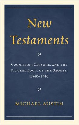 New Testaments: Cognition, Closure, and the Figural Logic of the Sequel