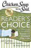 Book Cover Image. Title: Chicken Soup for the Soul:  Reader's Choice 20th Anniversary Edition: The Chicken Soup for the Soul Stories that Changed Your Lives, Author: Jack Canfield