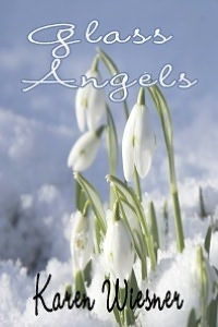 Glass Angels [Book 4 Family Heirlooms Series]