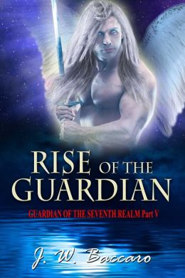 Rise Of The Guardian [Guardian Of The Seventh Realm Part 5]