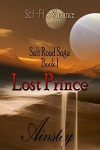 Lost Prince: Salt Road Saga Book 1