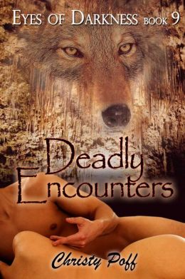 Deadly Encounters [Eyes of Darkness Book 9]