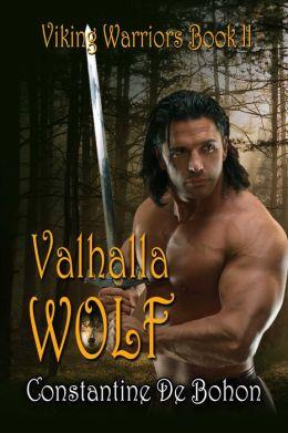 Valhalla Wolf [Viking Warriors Book II]