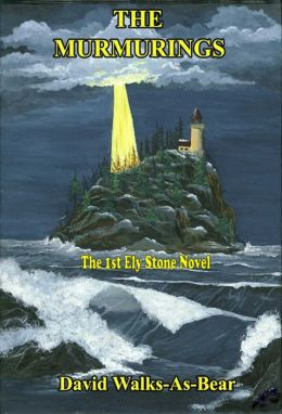 The Murmurings [The 1st Ely Stone Novel]
