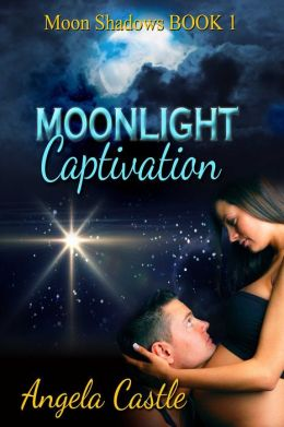 Moonlight Captivation [Moon Shadows Book 1]