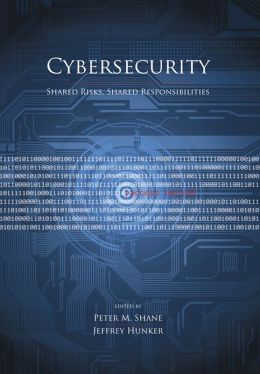 Cybersecurity: Shared Risks, Shared Responsibilities
