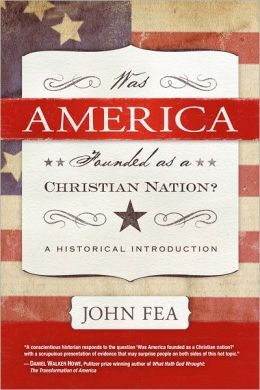 Was America Founded as a Christian Nation? A Historial Introduction