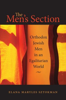 The Men's Section: Orthodox Jewish Men in an Egalitarian World