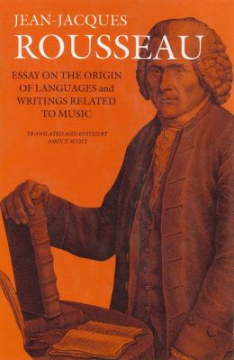 Essay on the Origin of Languages and Writings Related to Music