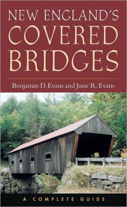 New England's Covered Bridges: A Complete Guide