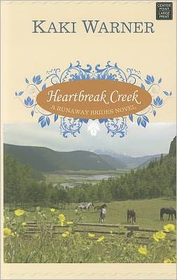 Heartbreak Creek (Runaway Brides Romance Series #1)