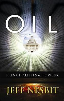 Oil: Principalities and Powers
