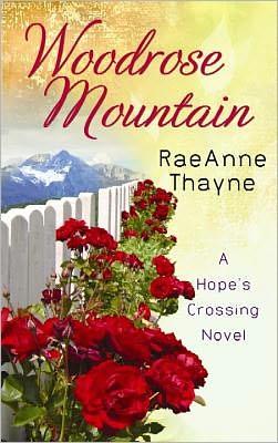 Woodrose Mountain (Hope's Crossing Series #2)