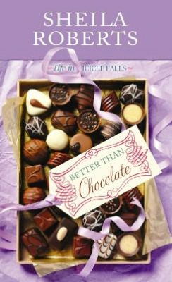 Better Than Chocolate (Life in Icicle Falls Series #1)