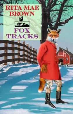 Fox Tracks (Sister Jane Foxhunting Series #8)