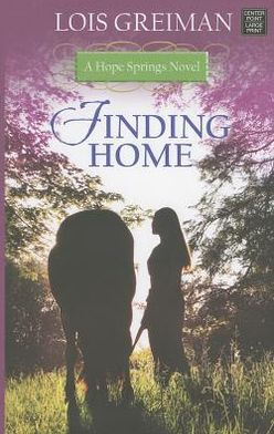 Finding Home: A Hope Springs Novel