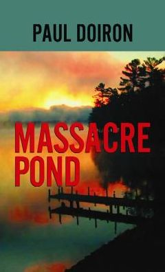 Massacre Pond (Mike Bowditch Series #4)