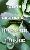Book Cover Image. Title: Death of a Nightingale (Nina Borg #3), Author: Lene Kaaberb�l