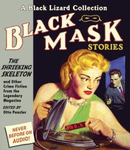 Black Mask 7: The Shrieking Skeleton: And Other Crime Fiction from the Legendary Magazine