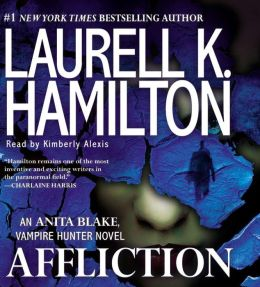 Affliction (Anita Blake Vampire Hunter Series #22)