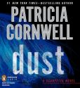 Book Cover Image. Title: Dust (Kay Scarpetta Series #21), Author: Patricia Cornwell