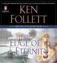 Book Cover Image. Title: Edge of Eternity:  Book Three of The Century Trilogy, Author: Ken Follett