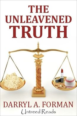 The Unleavened Truth