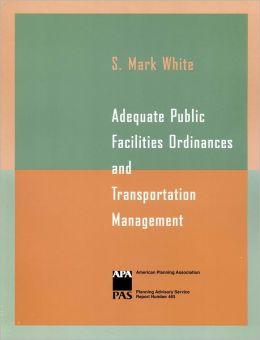 Adequate Public Facilities Ordinances and Transportation Management
