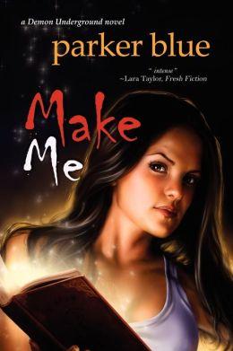 Make Me