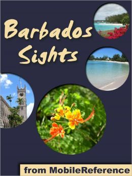 Barbados Sights: a travel guide to the main attractions in Barbados, Caribbean