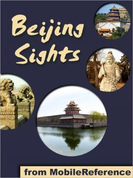 Beijing Sights: a travel guide to the top 25+ attractions in Beijing, China. Includes the Great Wall with map, the Forbidden City with map, and more