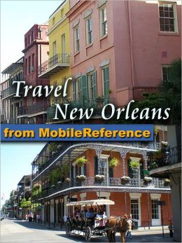 Travel New Orleans, Louisiana, USA: Illustrated Guide & Maps