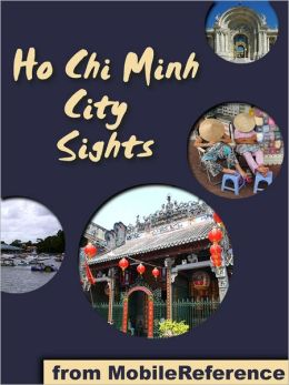 Ho Chi Minh City Sights: a travel guide to the top attractions in Ho Chi Minh City, Vietnam