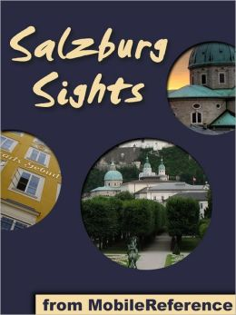 Salzburg Sights: a travel guide to the top attractions in Salzburg, Austria