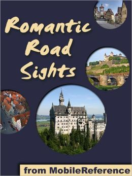 Germany's Romantic Road: a travel guide to the top 30+ towns and attraction along the Romantic Road in Germany