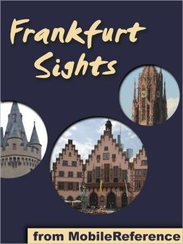 Frankfurt Sights: a travel guide to the top attractions in Frankfurt am Main, Germany