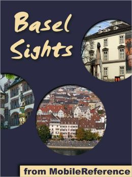 Basel Sights: a travel guide to the top 25 attractions in Basel, Switzerland