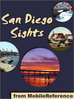 San Diego Sights: a travel guide to the top 30+ attractions in San Diego, California, USA