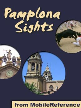 Pamplona Sights: a travel guide to the top 20 attractions in Pamplona, Navarre, Spain