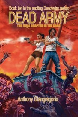 Dead Army (Deadwater Series Book 10)