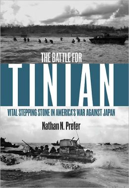 Battle for Tinian: Vital Stepping Stone in America's War against Japan