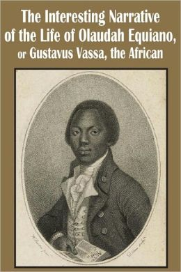 an analysis of the life of olaudah equiano What, specifically, does olaudah equiano report that helps you to better understand  source: the interesting narrative of the life of olaudah equiano by olaudah.