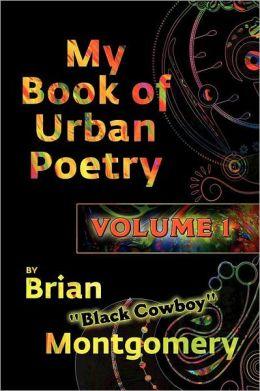 My Book Of Urban Poetry: Volume 1