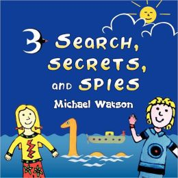 Search, Secrets, And Spies