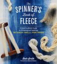 Book Cover Image. Title: The Spinner's Book of Fleece:  A Breed-by-Breed Guide to Choosing and Spinning the Perfect Fiber for Every Purpose, Author: Beth Smith