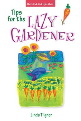 Tips for the Lazy Gardener